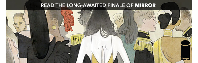 Read the long-awaited finale of Mirror!
