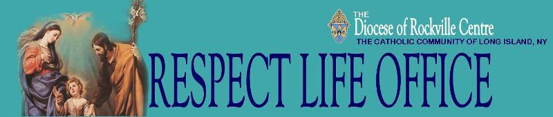 Diocese of Rockville Centre | Respect Life Office