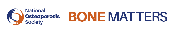 National Osteoporosis Society | Bone Matters