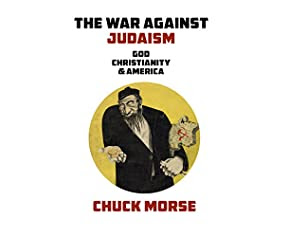The War against Judaism: God, Christianity & America