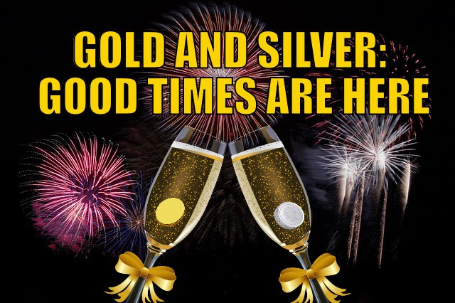 Gold & Silver Good Times