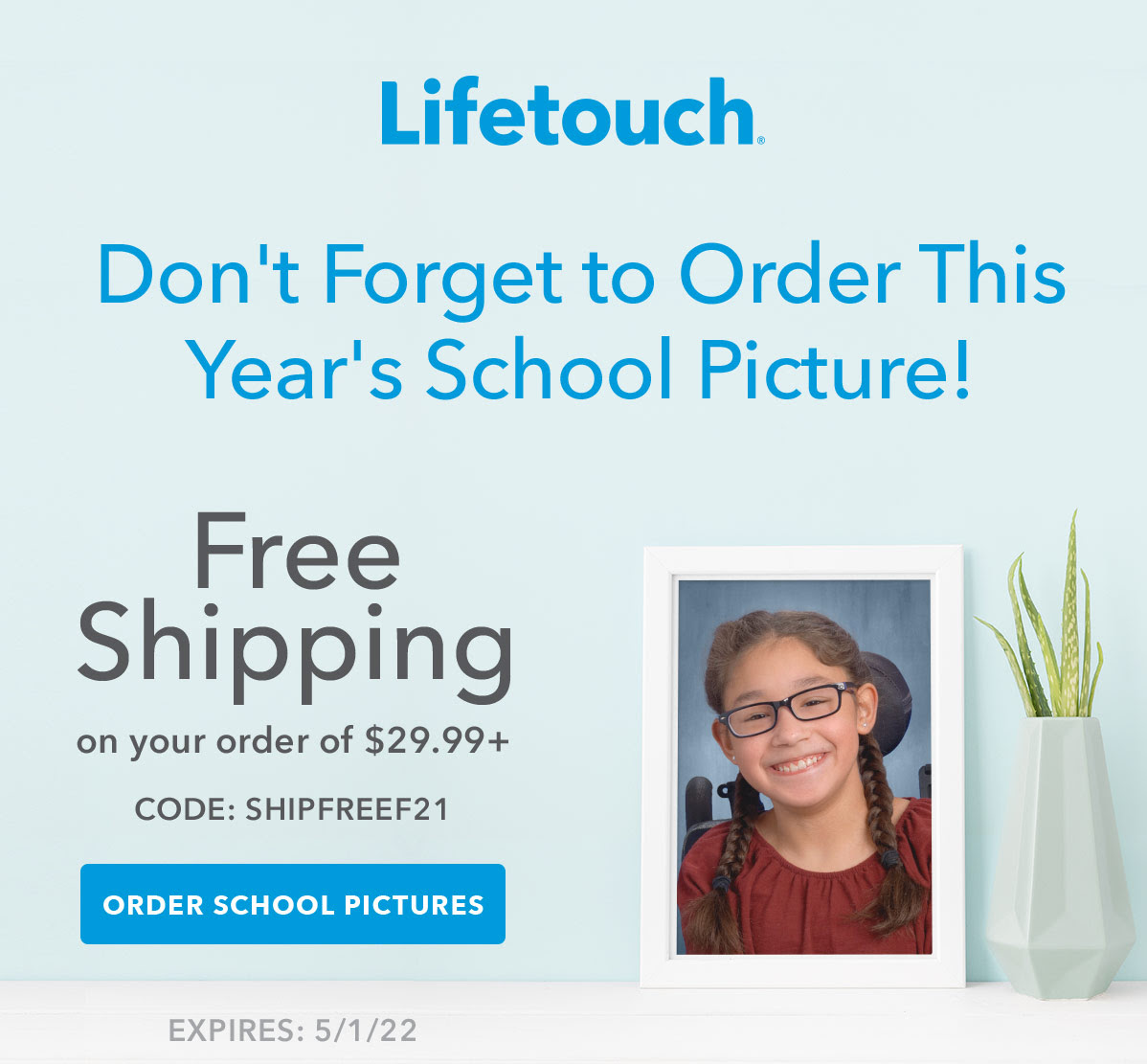 Don't Forget to Order This Year's School Picture!