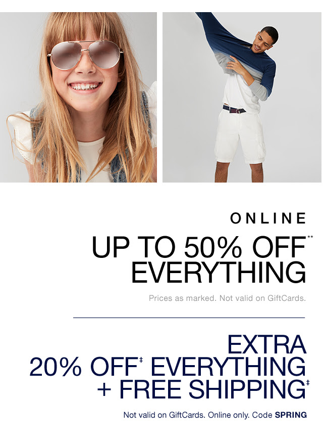 ONLINE UP TO 50% OFF** EVERYTHING