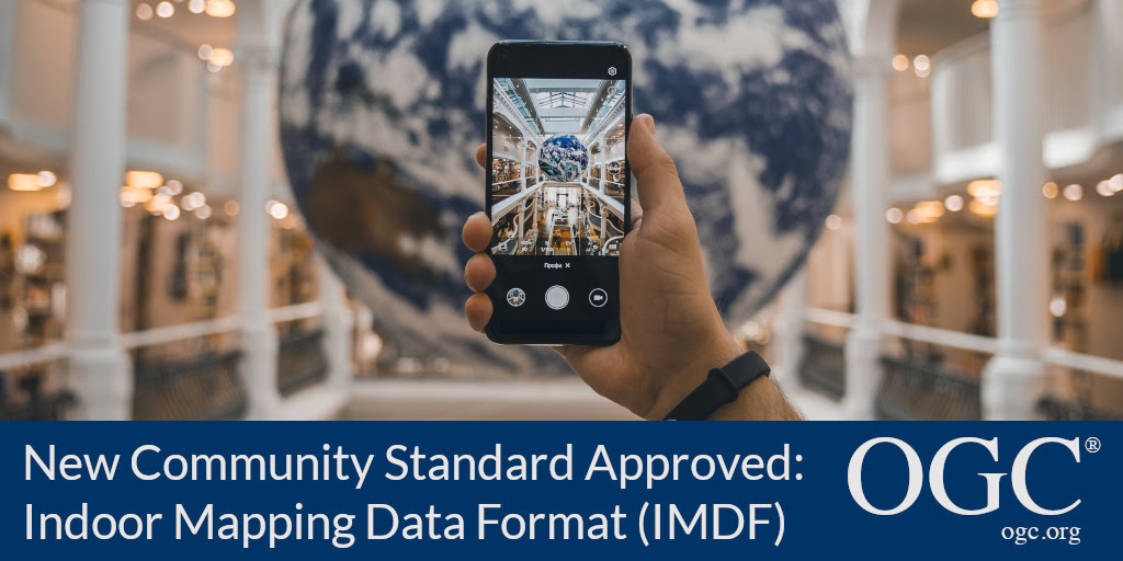 Banner announcing approval of IMDF as a new OGC Community Standard
