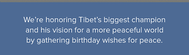 Honor Tibet's biggest champion