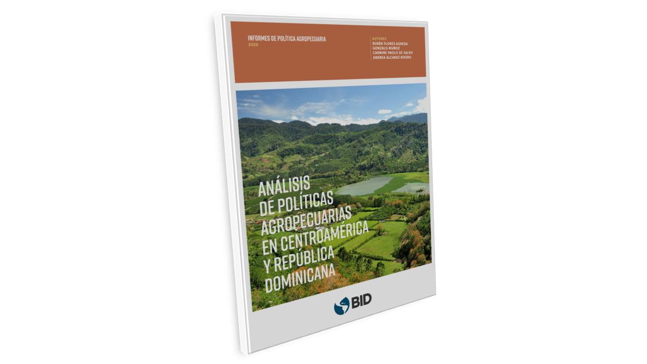 Análisis de políticas agropecuarias en Centroamérica y República Dominicana