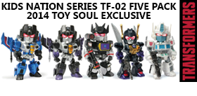 2014 TOY SOUL EXCLUSIVE KIDS NATION TF-02 FIVE PACK