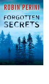 Forgotten Secrets by Robin Perini