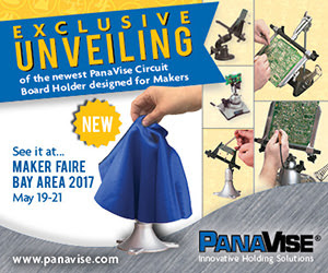 Exclusive Unveiling at Maker Faire Bay Area - The newest Panavise