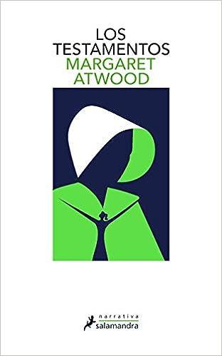 Los testamentos (Narrativa): Amazon.es: Atwood, Margaret: Libros