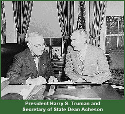 President Harry S. Truman and Secretary of State Dean Acheson