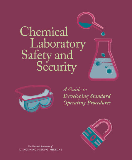 Chemical Laboratory Safety and Security: A Guide to Developing Standard Operating Procedures