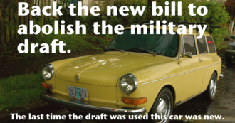 Pass the new bill to abolish the military draft
