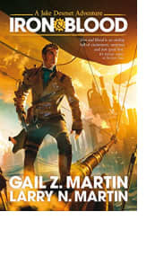 Iron & Blood by Gail Z. Martin and Larry N. Martin