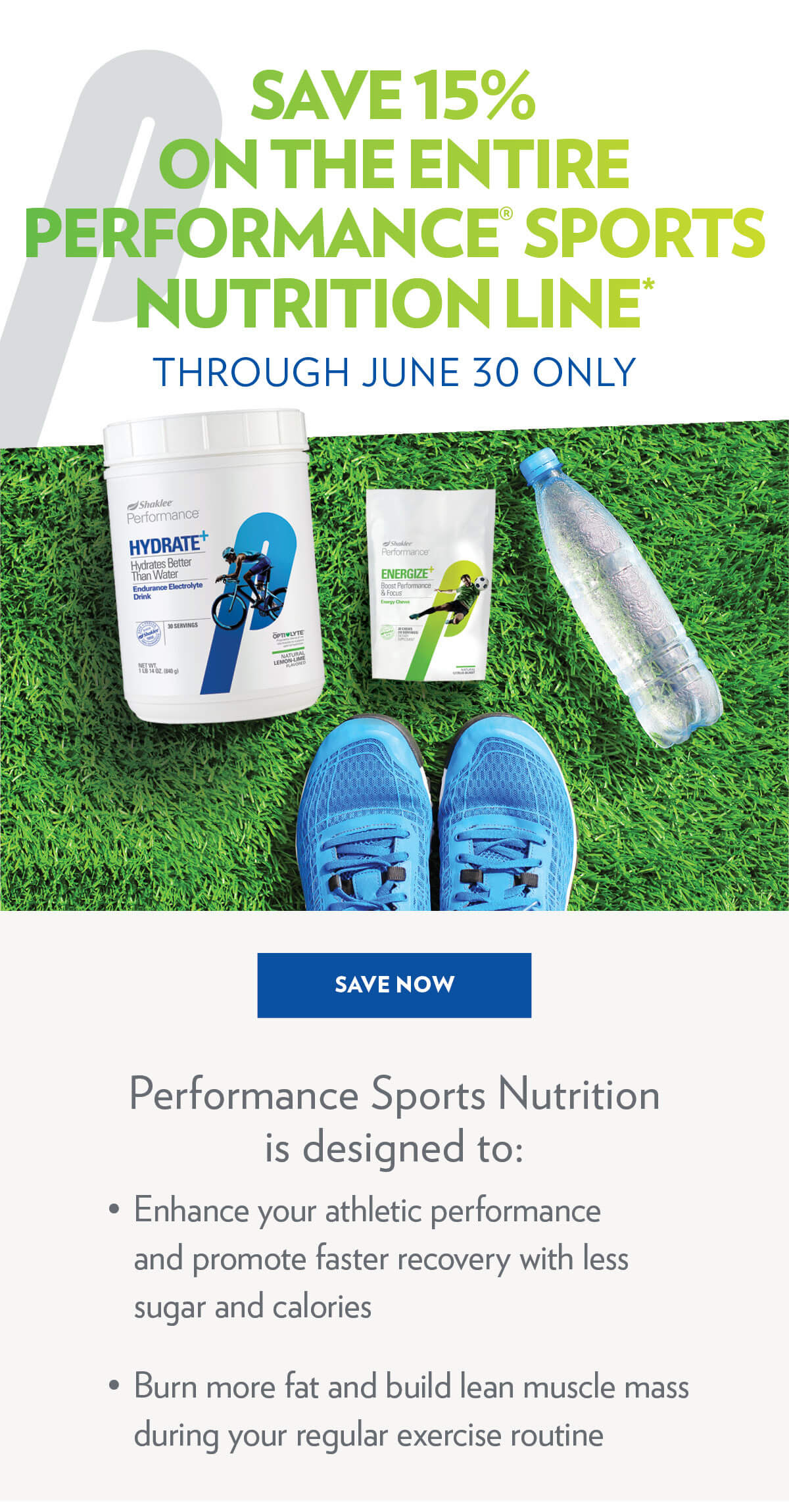 Save 15% on entire Performance<sup>®</sup> Sports Nutrition Line*