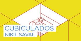 Cubiculados | Nikil Saval