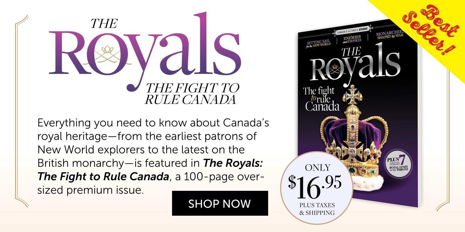 Best-Selling Special Issue | The Royals: The fight to rule Canada