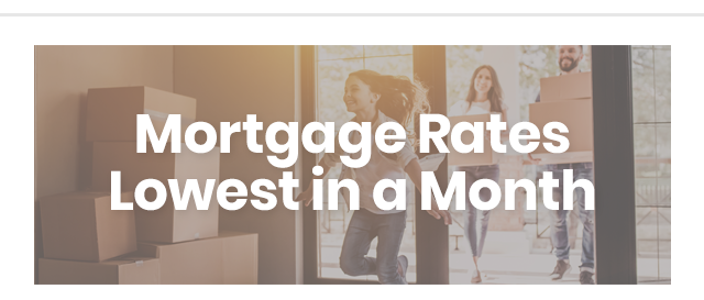 Mortgage Rates Lowest in a Month