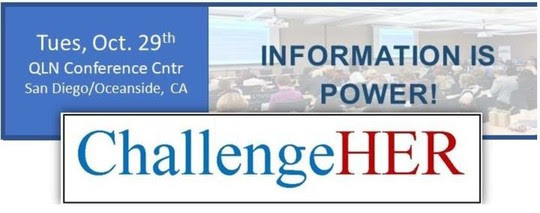 Graphic Header for the ChallengeHER event, Tues, Oct. 29th, at QLN Conference Center, San Diego/Oceanside, CA - Information is Power