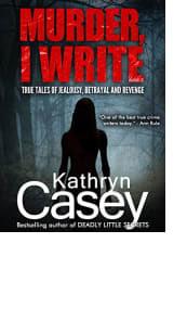 Murder, I Write by Kathryn Casey