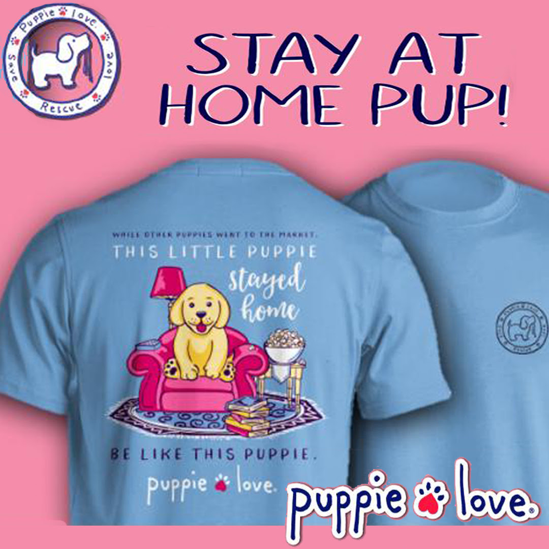 Tee Shirt: Stay at Home Pup