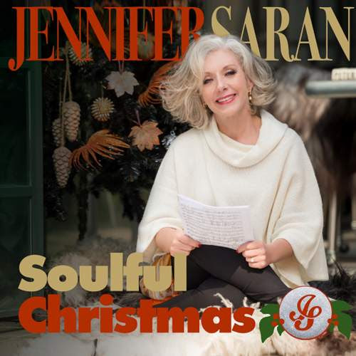 JENNIFER SARAN - Soulful Christmas