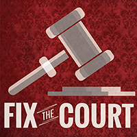 Tell Your Friends to Fix the Court: FixTheCourt.com/Thanks