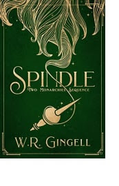 Spindle by W.R. Gingell