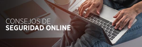 Consejos de seguridad online