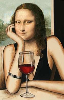 We think Mona Lisa would have been a wine fan!     Seguro que Mona Lisa era una fan del vino.