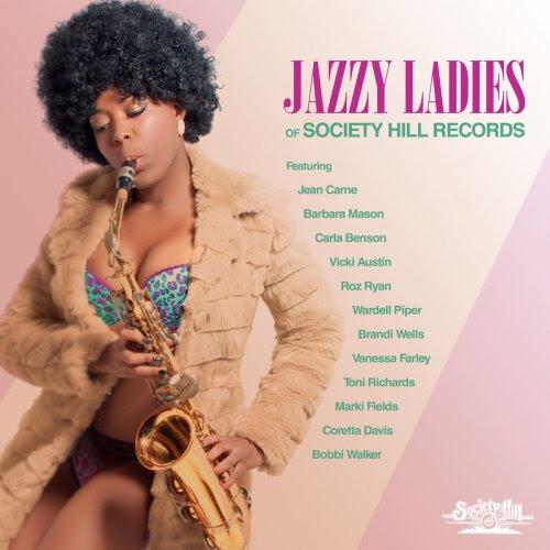 VA – Jazzy Ladies of Society Hill Records (2018)