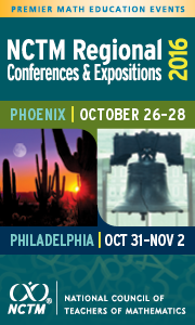 NCTM 2016 Regional Conferences and Expositions 2016 Phoenix October 26-28. Philadelphia October 31 - November 2