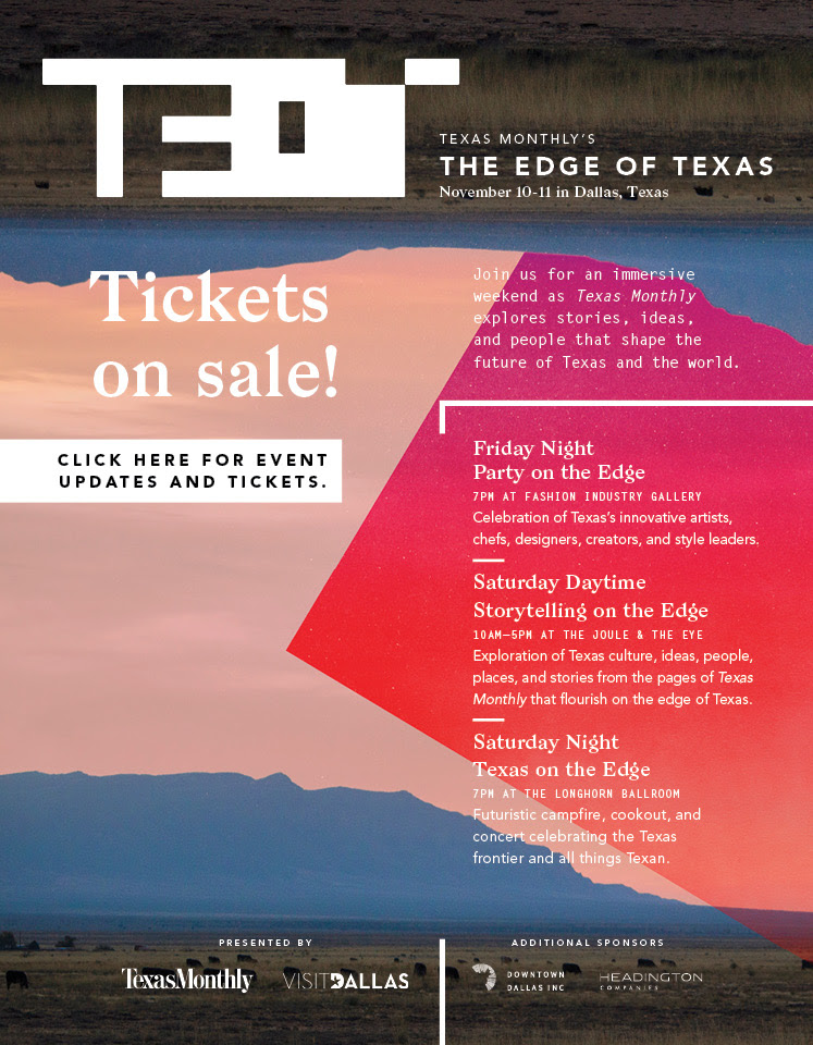 Texas Monthly's The Edge of Texas: Tickets on Sale!