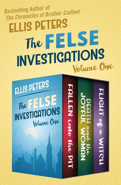 The Felse Investigations Volume One