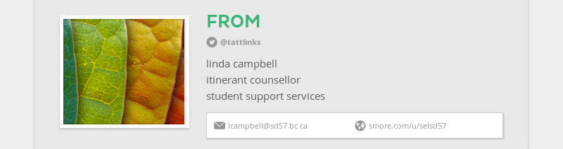 FROM @tattlinks linda campbell itinerant counsellor student support services lcampbell@sd57.bc.ca...