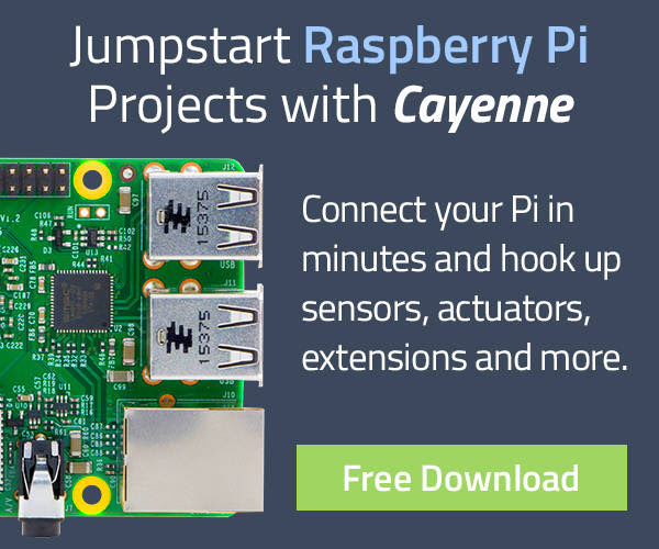 Jumpstart Rasberry Pi Projects with Cayenne - Free Download