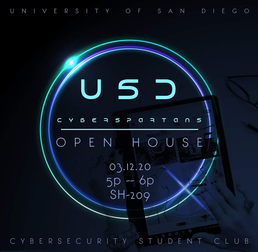 USD Cybersecurity student club open house, Thursday, 3/12/2020 from 5-6pm in SH 209