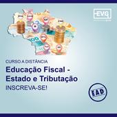 Curso EAD - Educação Fiscal - Estado e Tributação