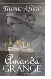 Titanic Affair by Amanda Grange