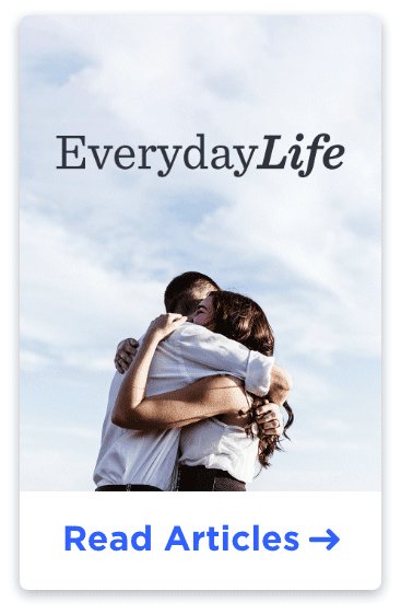 Everyday Life Read Articles