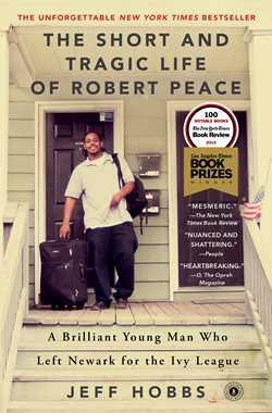 The Short and Tragic Life of Robert Peace