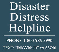 Disaster Distress Helpline.  Phone:  1-888-985-5990