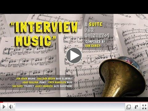 Ian Carey Quintet+1: Interview Music