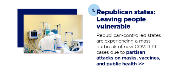 1. Republican states: Leaving people vulnerable