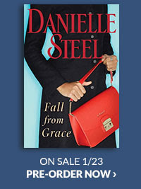 Fall from Grace: A Novel by Danielle Steel ON SALE 1/2   PRE-ORDER NOW