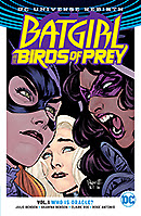 Batgirl and The Birds of Prey Vol. 1 Who is Oracle