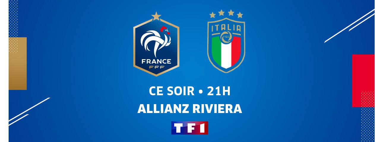 FRANCE - ITALIE / CE SOIR 21H