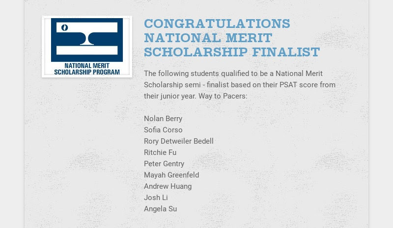 CONGRATULATIONS NATIONAL MERIT SCHOLARSHIP FINALIST The following students qualified to be a...