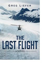 The Last Flight by Gregory P. Liefer