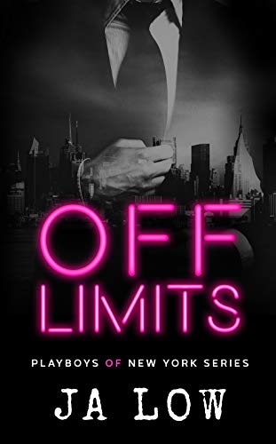 Cover for 'Off Limits (Playboys of New York Book 1)'
